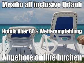 Meiers Weltreisen Mexiko all inclusive Urlaub 2020