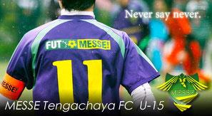 MESSE Tengachaya U15