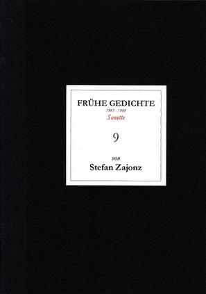 Stefan Zajonz, FG, Poesieheft Bd.9 / Sonette / Deutpols 11.11.2001, Bonn-Bad Godesberg