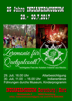 CEREMONIA QUETZALCOATL am 29. + 30.7.2017 im Indianermuseum Derenburg