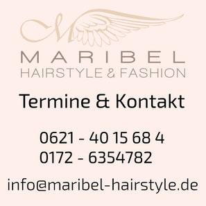 Termine und Kontakt Maribel Hairstyle, Friseur in Mannheim