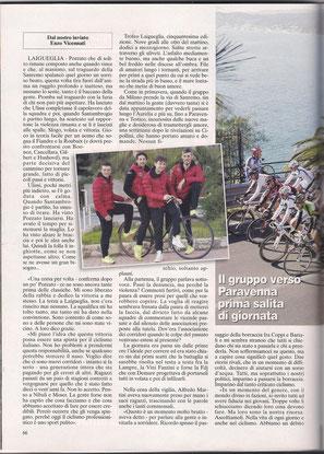 Foto courtesy: Archivio TLS, prima pagina e servizio interno a cura di Enzo Vicennati  uscito su Bicisport in occasione del 50° Trofeo Laigueglia con la vittoria di Pippo Pozzato.