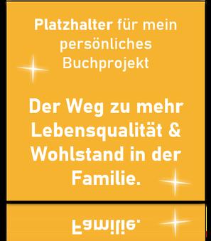 Eltern, Lifestyle, Buch, Autor, Thomas Eibl. Der Weg zu mehr Lebensqualität und Wohlstand in der Familie