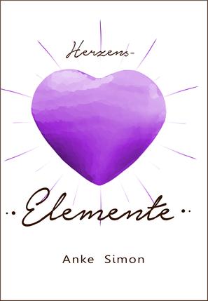 Buchcover: Herzens-Elemente von Anke Simon