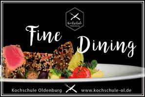 Fine Dining Menü Kochkurs Kochschule Oldenburg