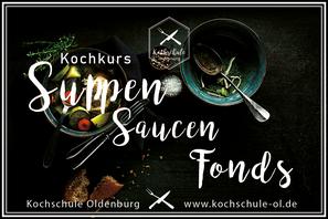 Basis Kochkurs mit Suppen, Saucen und Fonds Kochschule Oldenburg