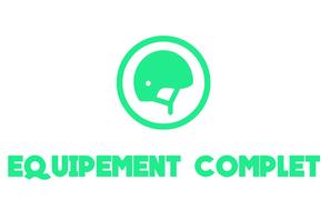 EQUIPEMENT COMPLET
