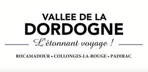 Découvrez votre étonnant voyage en Vallée de la Dordogne
