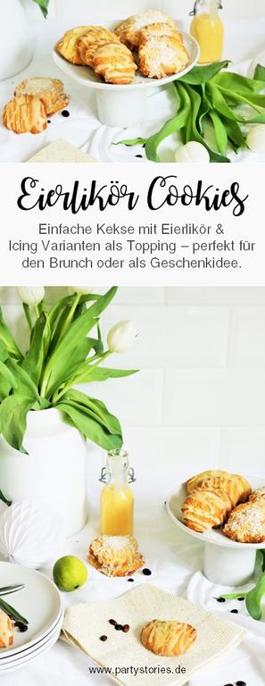 Eierlikör Cookies – mit diesem Rezept leckere Kekse mit Eierlikör backen, perfekt für den Frühling, Ostern oder als Geschenk aus der Küche // Rezept & Anleitung gefunden auf www.partystories.de // #Eierlikör #Kekse #backen #Cookies #Frühling #Ostern