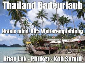 Pauschalreisen Thailand Badeurlaub in Hotels mit mind. 80% Weiterempfehlungsrate komplett incl. Flug günstig buchen