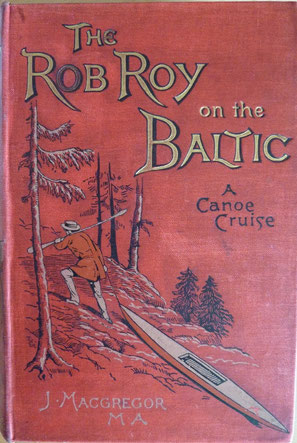 MACGREGOR, The Rob Roy on the Baltic, Sampson Law, 1892 (la Bibli du Canoe)