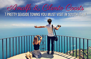 Amalfi & Cilento Coasts - 7 Pretty Seaside Towns You Must Visit in South Italy