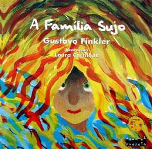 Kinderbuch von Gustavo Finkler – A Família Sujo