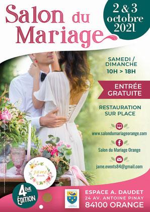 Salon du Mariage à Orange - 2 et 3 Octobre 2021