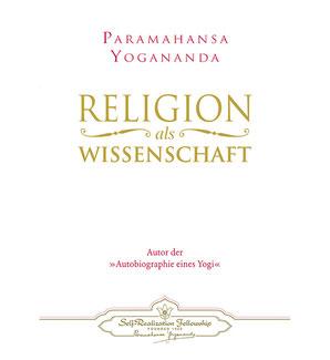 Buch Paramahansa Yogananda Religion als Wissenschaft