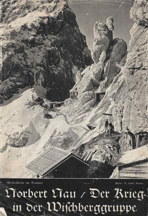 Die Mosesscharte unterhalb des Wischberg im 1. Weltkrieg
