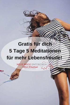 Gratis-Meditation für mehr Lebensfreude von Nicole Wendland