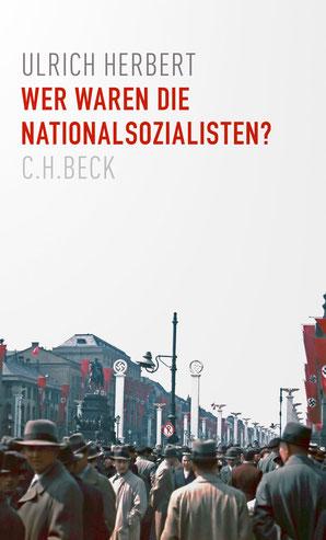 Cover Ulrich Herbert: Wer waren die Nationalsozialisten?