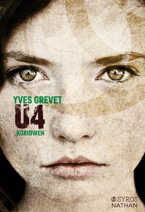 Chronique U4 Koridwen Yves Grevet
