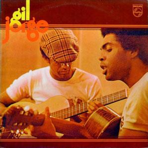 Jorge Ben & Gilberto Gil『Gil e Jorge』