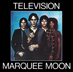 Television『MARQUEE MOON』