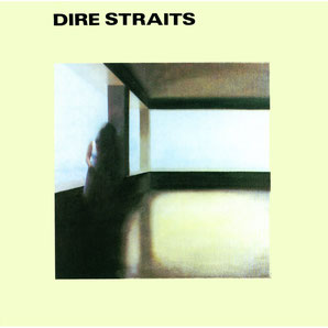 Dire Straits『DIRE STRAITS』