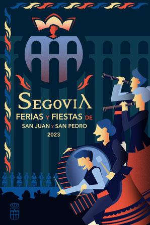 Fiestas en Segovia Feria y Fiestas de San Juan y San Pedro