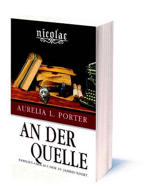 Band 7 der Nicolae-Saga von Aurelia L. Porter: An der Quelle