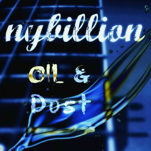 nybillion - oil & dust