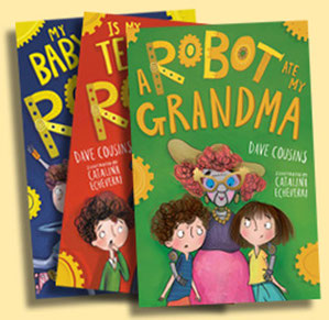 Book jackets for Robot Babysitter series of books by Dave Cousins
