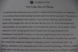 スローエアのレクチャーでは、外国人(non-Irish native)としてこの音楽に挑むにはどのようにしたらよいかや、スローエアを子供にintroduceしていくにはどのようにしたらよいかなどについてのアドバイスがありとてもためになりました。