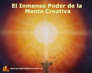 EL INMENSO PODER DE LA MENTE CREATIVA- ERES DUEÑO DE ESE PODER - MENTE SUBCONSCIENTE - CREAR REALIDAD FÍSICA, ABUNDANCIA PORSERIDAD, AMOR, PaREJA IDESL, RIQUEZA, DIENRO- www.pros