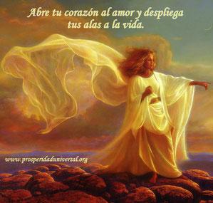 palabras de ángeles - afirmaciones poderosas - despliega tus alas a la vida - Prosperidad Universal- www.prosperidaduniversal.org