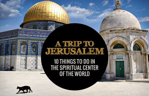 A Trip To Jerusalem, Israel - 10 Things To Do In The Spiritual Center Of The World   JustOneWayTicket.com