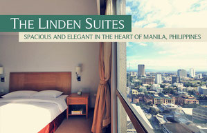 The Linden Suites - Spacious and elegant in the heart of Manila