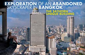 Exploration of an abandoned Skyscraper in Bangkok: The Sathorn Unique Building   JustOneWayTicket.com