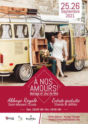 Festival A nos Amours  à Saint-Maixent-L'Ecole - 25 et 26 Septembre 2021