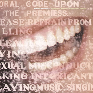 Alanis Morissette - Supposed Former Infatuation Junkie