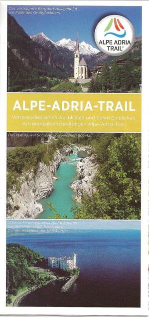 Übersichtskarte zum 2012 ins Leben gerufenen, 690 km langen ALPE-ADRIA-TRAIL vom Fuße des Großglockners bis Muggia bei Triest