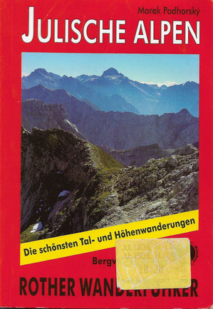 Rother Wanderführer Julische Alpen, Podhorsky, Prag 2000