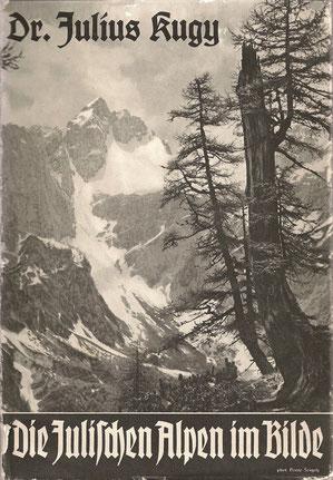 Julische Alpen, Jalovec, Julius Kugy