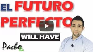 Así de fácil es el FUTURO PERFECTO en forma Afirmativa, Negativa e Interrogativa