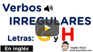 Aprende y practica los verbos irregulares más comunes en inglés - Letras G y H