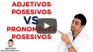 Adjetivos Posesivos VS Pronombres Posesivos - ¿Cómo identificarlos?