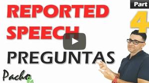 Como hacer preguntas en Reported Speech – Reportar Preguntas Clase 4
