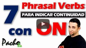 Aprende estos 7 Phrasal Verbs con ON para indicar continuidad