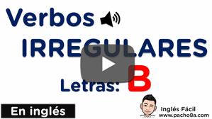 Aprende y practica los verbos irregulares más comunes en inglés - Letras B y C