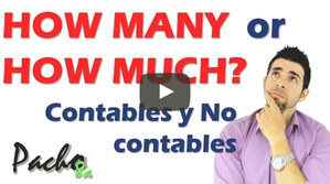 How many y How much - Sustantivos Contables y No Contables - Explicación en Español