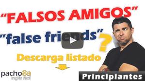 Falsos Amigos o False Cognates – Clase para principiantes – Descarga un listado de ellos