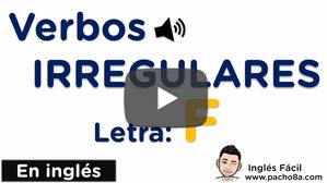 Aprende y practica los verbos irregulares más comunes en inglés - Letra: F